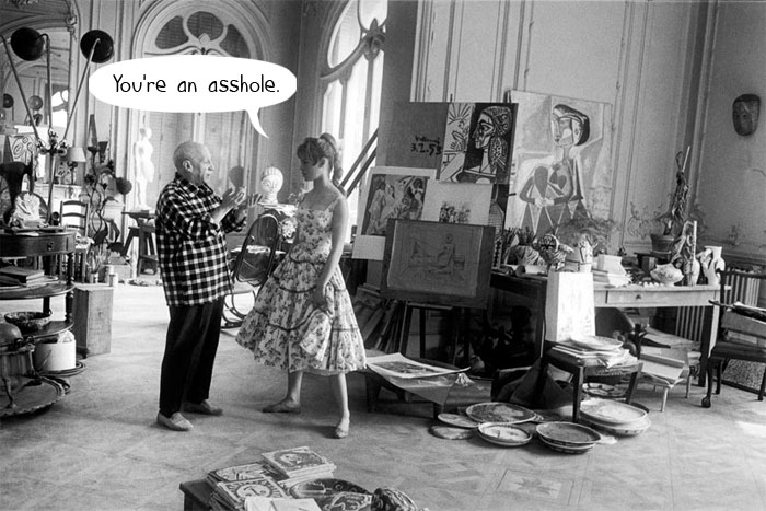 Pablo Picasso was never called an asshole. (Pablo Picasso and Brigette Bardot)