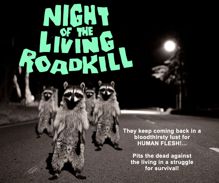 Night of the Living Roadkill